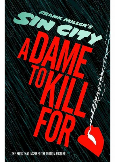 sin-city-a-dame-to-kill-for-HC-komiks